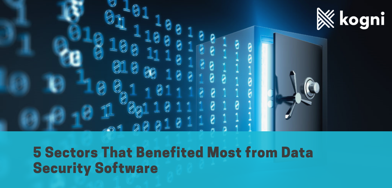 5 Sectors That Benefited Most from Data Security Software