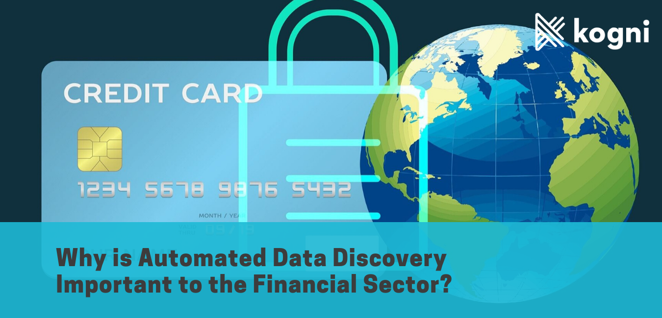 Why is Automated Data Discovery Important to the Financial Sector?
